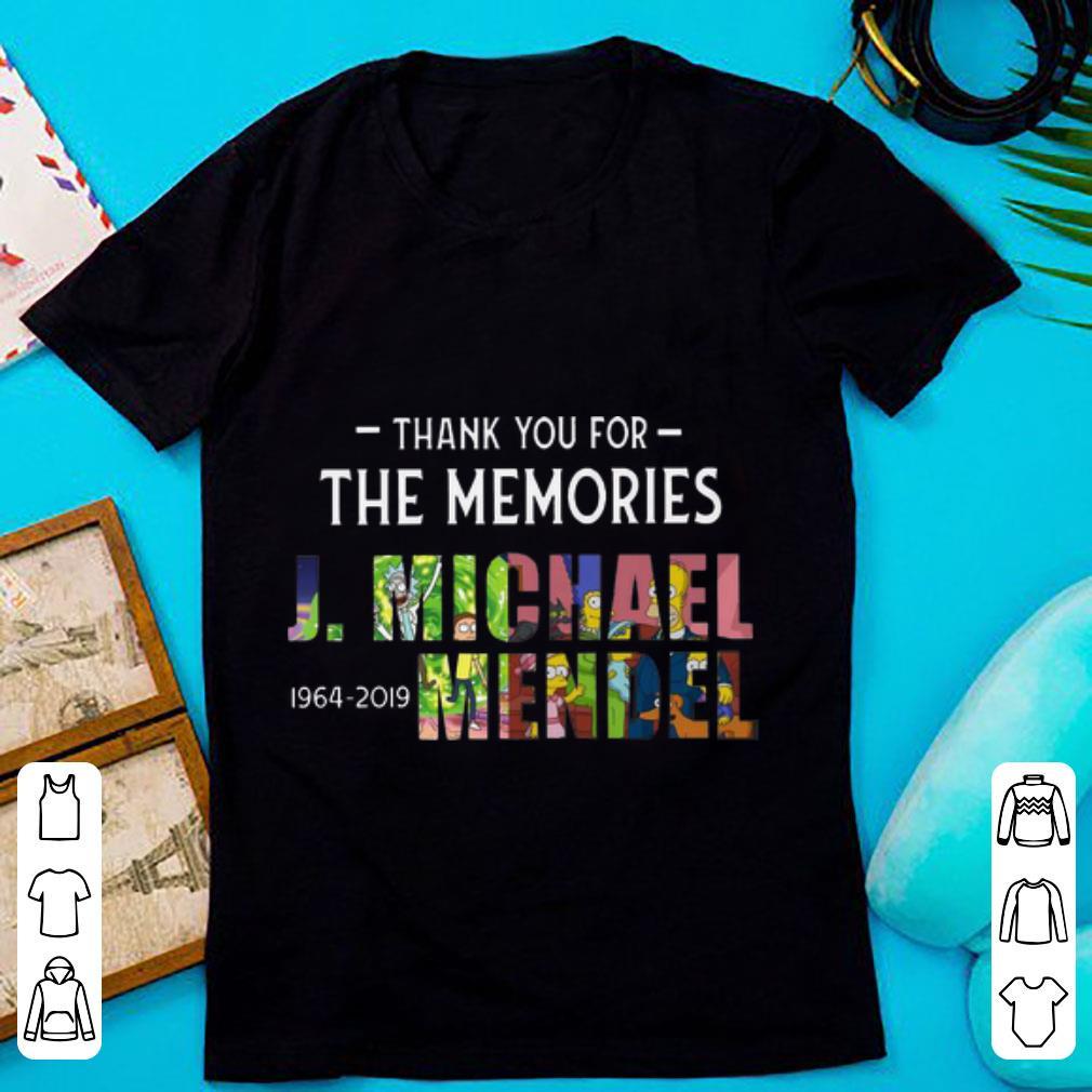 Hot J Michael Mendel 1964 2019 Thank You For The Memories Shirt 1 1.jpg