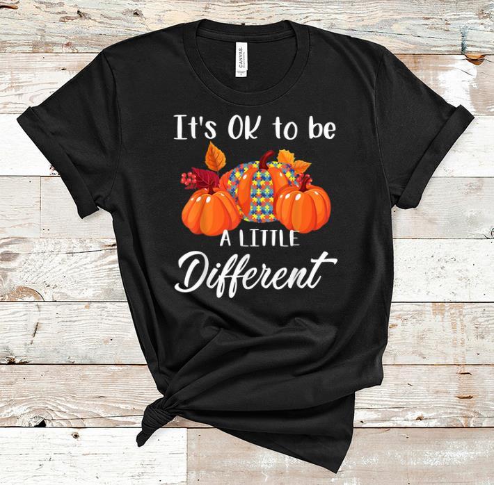 Nice It S Ok To Be A Little Different Autism Pumpkin Shirt 1 1.jpg