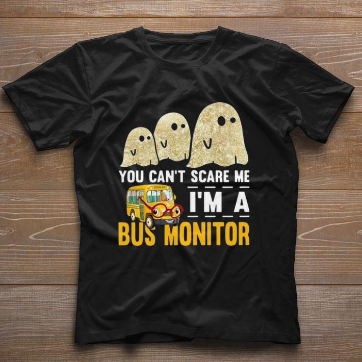 Premium Boo Ghost You Can T Scare Me I M A Bus Monitor Shirt 1 1.jpg