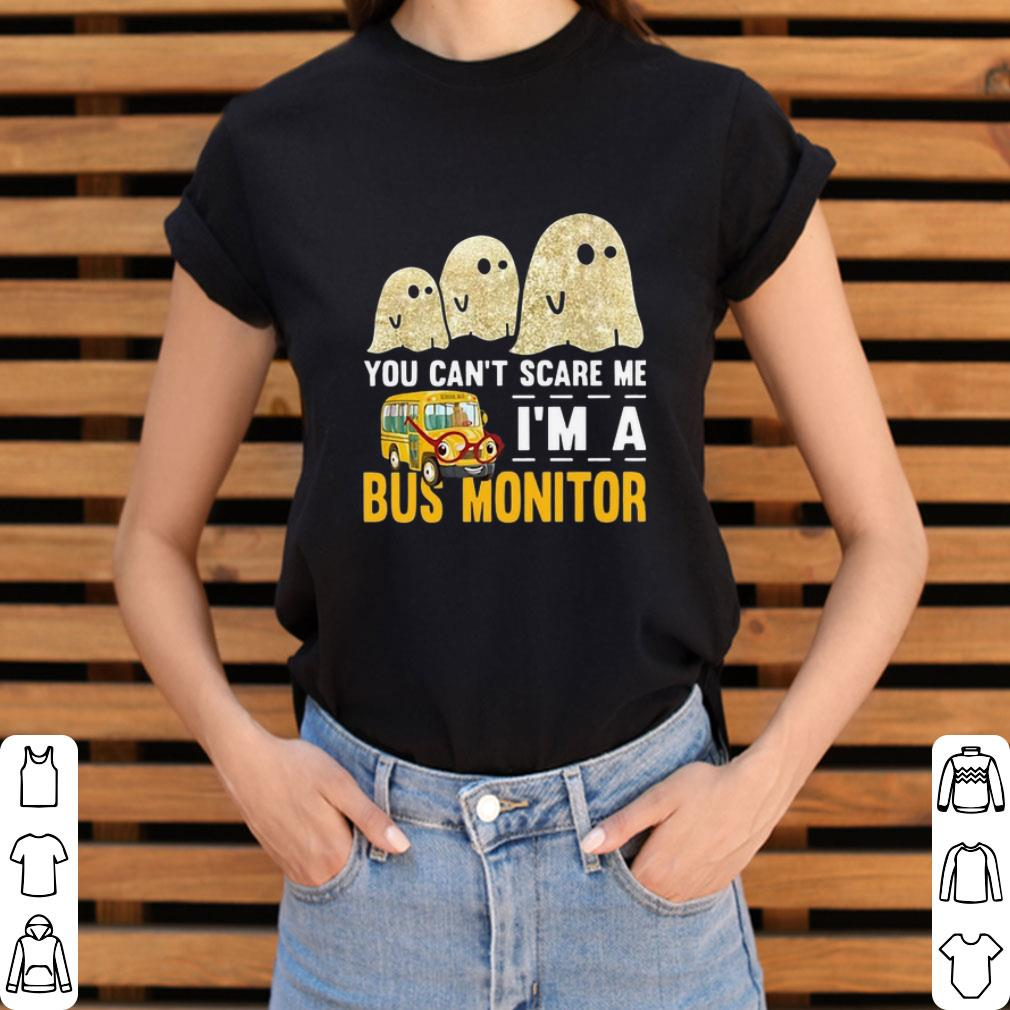 Premium Boo Ghost You Can T Scare Me I M A Bus Monitor Shirt 3 1.jpg