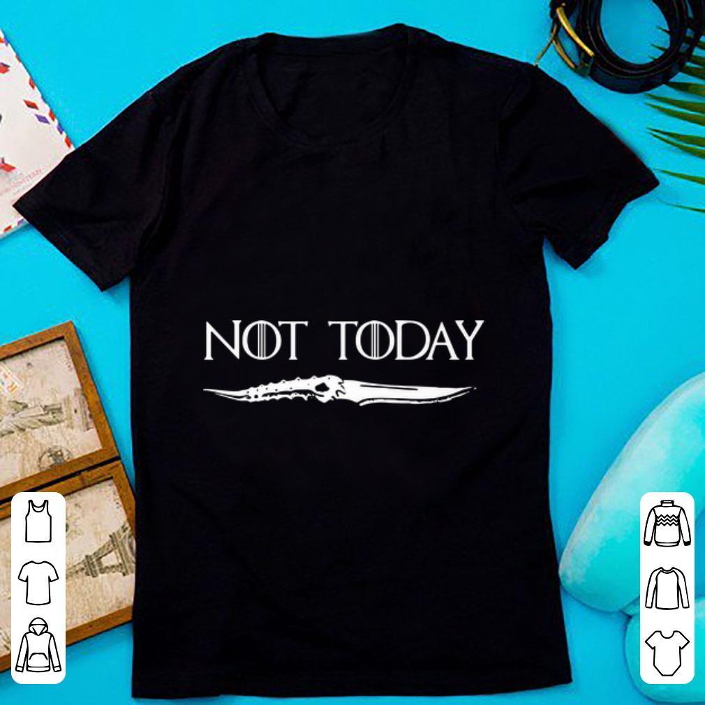 Top Not Today Game Of Thrones Catspaw Blade Shirt 1 1.jpg