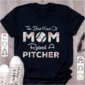 Baseball flower the best kind of mom raised a pitcher shirt