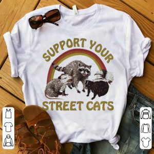Cat Kitten Support Your Local Street Cats Vintage shirt