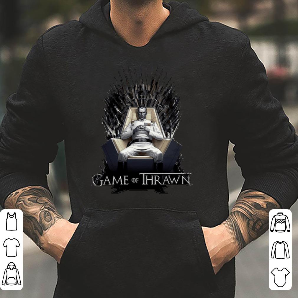 Game Of Thrawn Grand Admiral Thrawn Game Of Thrones shirt 4 - Game Of Thrawn Grand Admiral Thrawn Game Of Thrones shirt