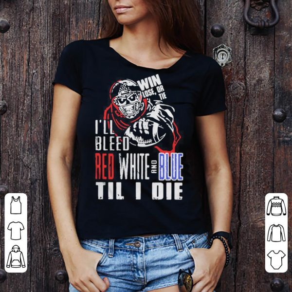 I'll Bleed Red White And Blue Til I Die shirt