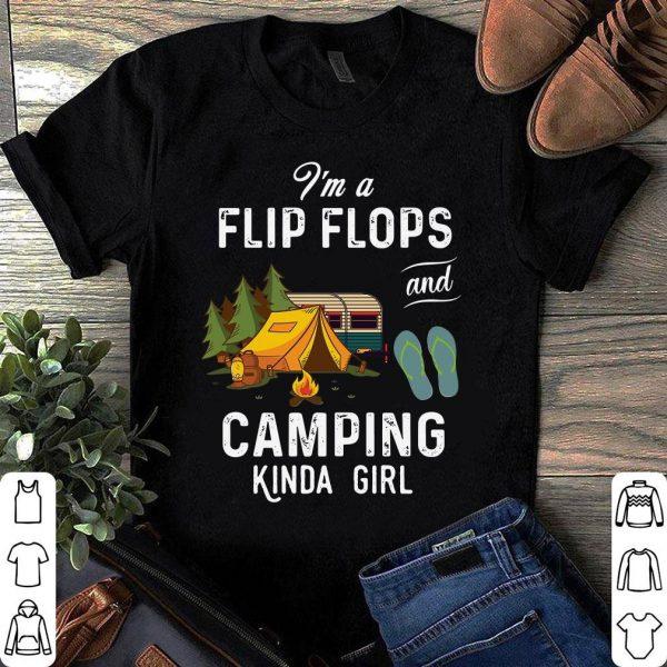 I'm a flip flops camping kinda girl shirt