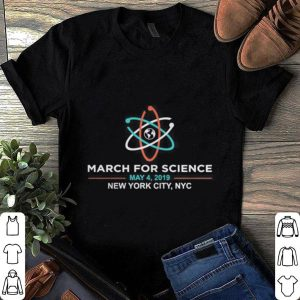 March for Science 2019 NYC New York City shirt