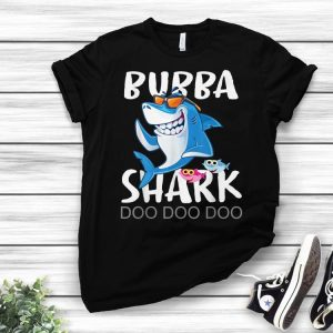 Bubba Shark, Fathers Day From Wife son Daughter shirt