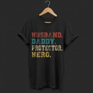 4b63cad4 Husband Daddy Protector Hero Fathers Day Gift Dad Son shirt