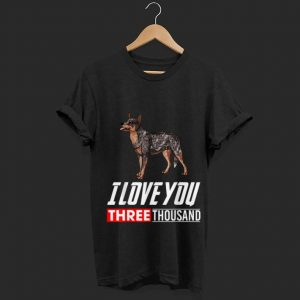 I Love You 3000 Australian Cattle Dog shirt