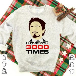 Tony Stark End Game Dad I Love You 3000 Marvel shirt