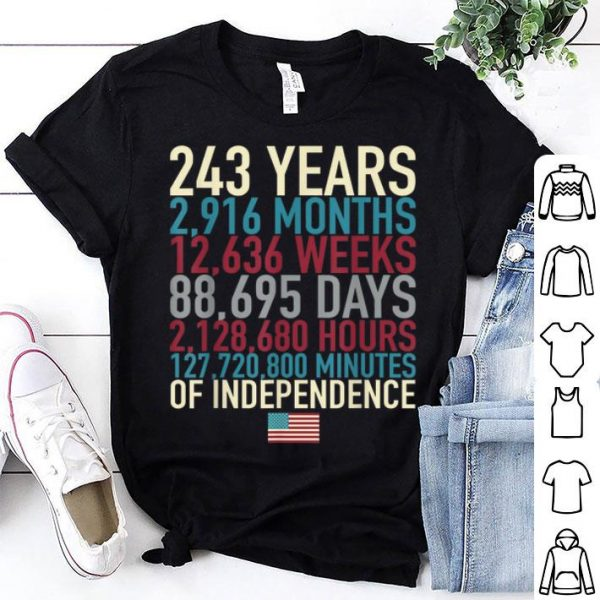 4th Of July Flag 243 Years Time Of The Independence shirt
