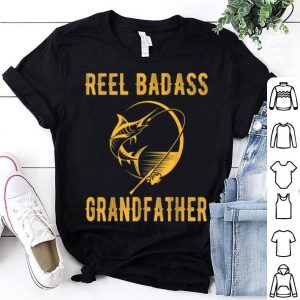 Fathers Day Reel Badass Grandfather Fishing Lover shirt