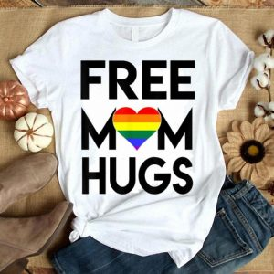 Free Mom Hugs Rainbow Heart LGBT Pride Month Shirt