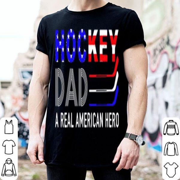 Hockey Dad A Real American Hero American Flag Shirt