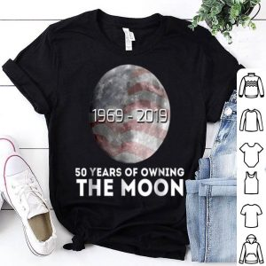 50 Years of Owning The Moon Fiftieth Lunar Landing shirt