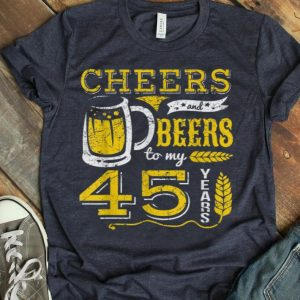 Cheers And Beers To 45 Years Cool Beer Lover Birthday shirt