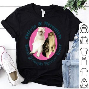 Olivia And Meredith Best Friends shirt