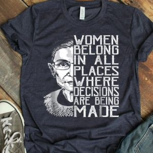 Retro Women Belong In All Places RBG Ruth Bader Ginsburg shirt