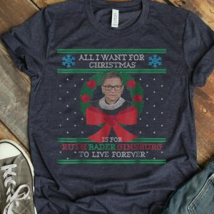 Ruth Bader Ginsburg Live Forever Christmas Sweater-Style shirt