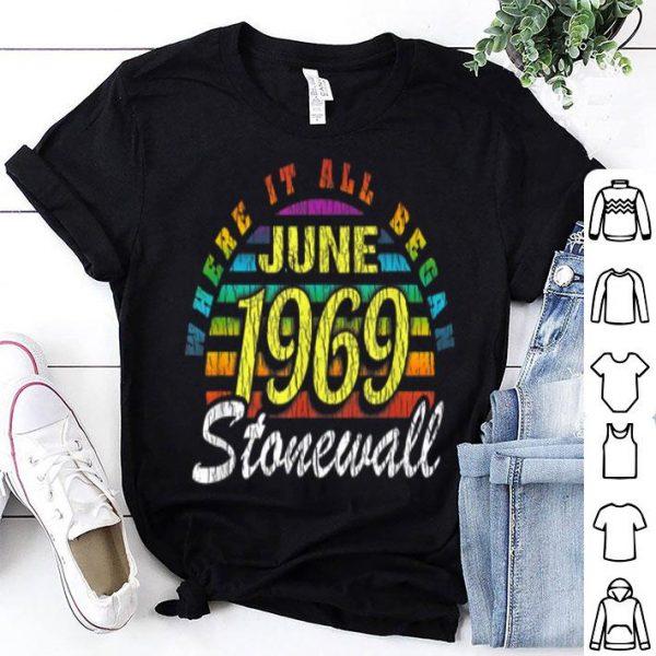 Stonewall June 1969 Where It Began Gay Pride Lbgt Rights shirt