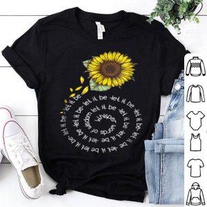 Whisper Word To Wisdom Let It Be Sunflower Hippie shirt