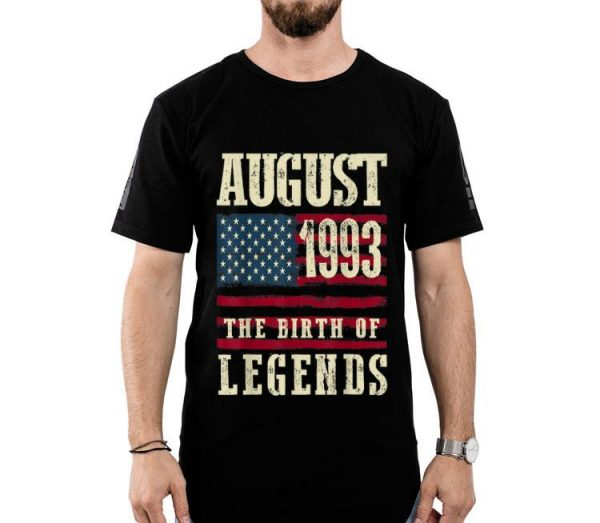26th Birthday August 1993 The Birth Of Legends shirt