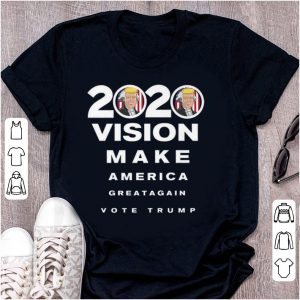 Awesome 2020 Trump Vision Make America Greatagain Vote shirt