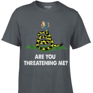 Awesome Gadsden Flag Beavis Are You Threatening Me shirt
