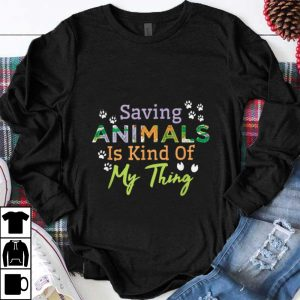 Awesome Saying Animals Is Kind Of My Thing shirt