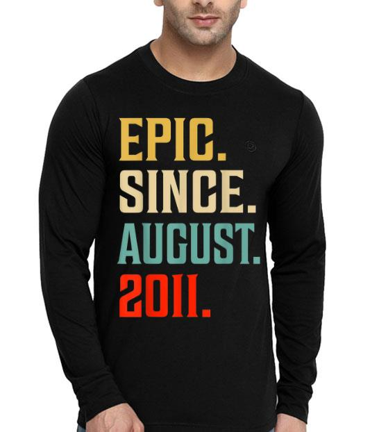 Epic Since August 2011 8th Birthday 8 Years Old shirt