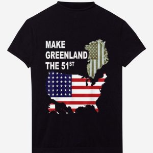 Hot Make Greenland Part of America and State Number 51 shirt