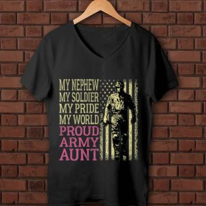 Hot My Nephew My Soldier Hero Military Proud Army Aunt American Flag shirt