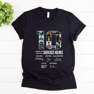 Original 10 Years Of 2009-2019 Sherlock Holmes Signature shirt