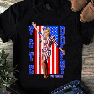Premium Dolly Parton For President American Flag shirt