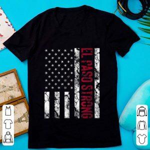 Pretty El Paso Strong American Flag shirt