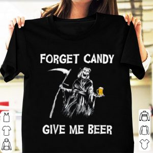 Top Forget Candy Give Me Beer Halloween -halloween shirt
