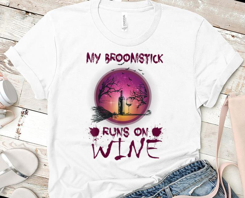 Top Halloween My Broomstick Runs On Wine shirt 1 - Top Halloween My Broomstick Runs On Wine shirt