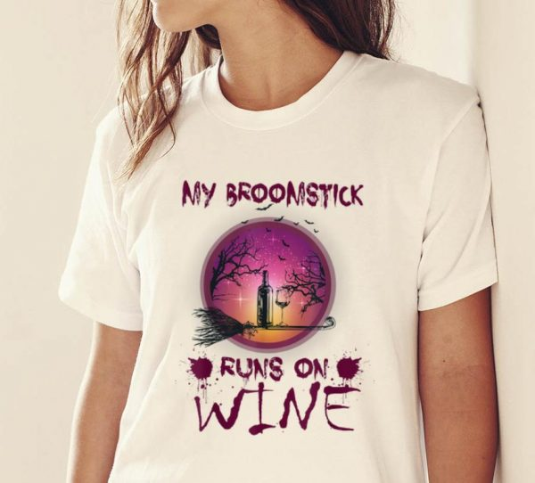 Top Halloween My Broomstick Runs On Wine shirt