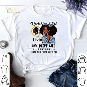 Washington Redskins girl i'm living my best life i ain't goin' shirt sweater