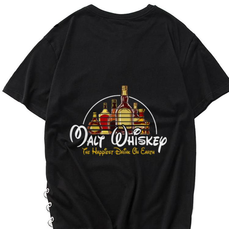 Awesome Malt Whiskey The Happiest Drink On Earth shirt 1 - Awesome Malt Whiskey The Happiest Drink On Earth shirt