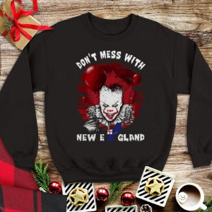 Don't Mess With New England Pennywise shirt