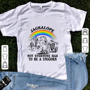 Funny Jackalope Not Everyone Has To Be A Unicorn Camping Rainbow shirt