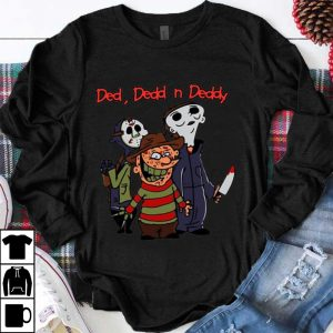 Hot Horror Characters Ded Dedd And Deddy shirt