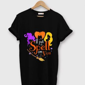 Hot I Put A Spell On You Halloween Witch shirt
