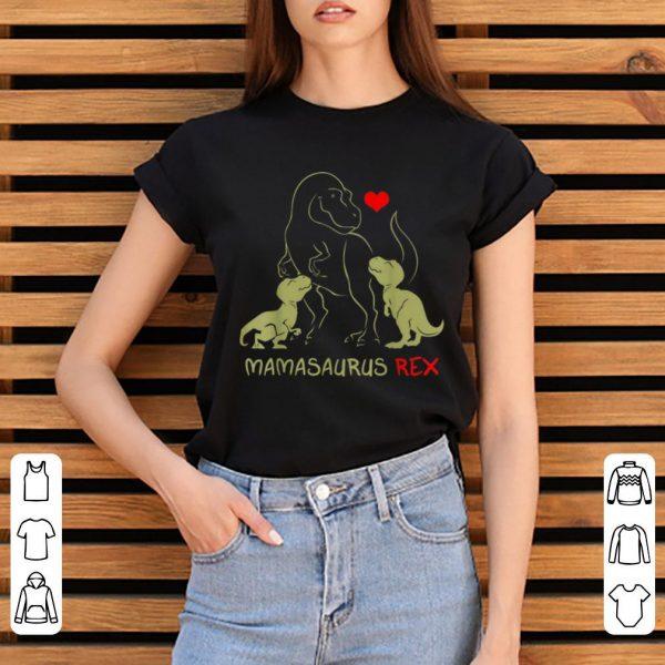 Hot Mamasaurus T rex Mama I happy have two kid gift shirt