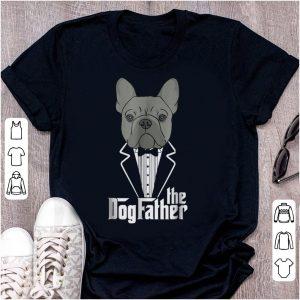 Hot The Dogfather French Bulldog shirt