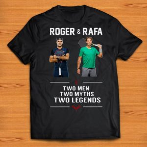 Nice Two Men Two Myths Two Legends Roger and Rafa shirts