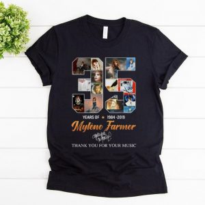 Official 35 Years Of Mylène Farmer Thank You For Your Music Signature shirt