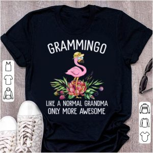 Official Grammingo Like A Normal Grandma Only More Awesome shirt